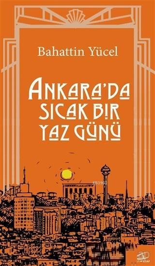 Ankara'da Sıcak Bir Yaz Günü
