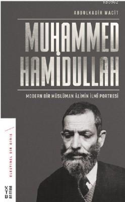 Modern Bir Müslüman Âlimin İlmî Portresi