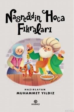 Nasreddin Hoca Fıkraları; (10 Yaş ve Üzeri)