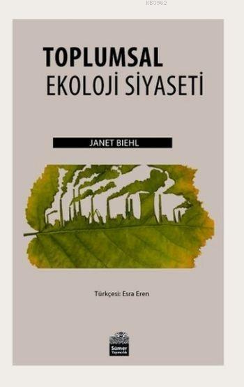 Toplumsal Ekoloji Siyaseti