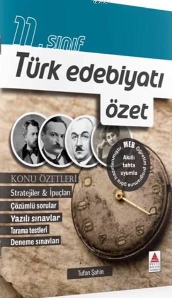 11.Sınıf Türk Edebiyatı; özet