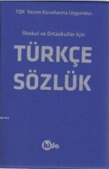 Türkçe Sözlük; İlkokul ve Ortaokullar için