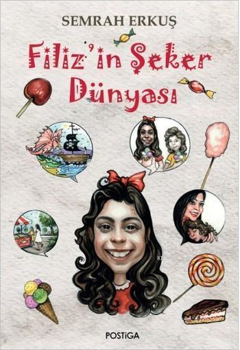 Filiz'in Şeker Dünyası