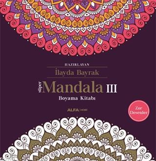 Süper Mandala 3; Boyama Kitabı