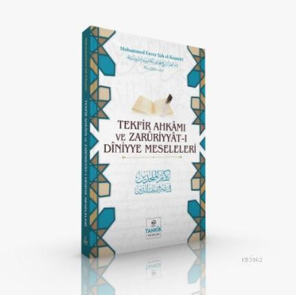 Tekfir Ahkâmı Ve Zarûriyyât-I Dîniyye Meseleleri