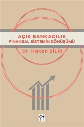Açık Bankacılık; Finansal Sitemin Dönüşümü