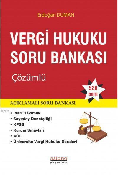 Vergi Hukuku Soru Bankası; Çözümlü