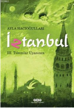 İztanbul III - Tılsımlar Uyanınca
