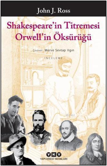 Shakespeare'nin Titremesi Orwell'in Öksürüğü
