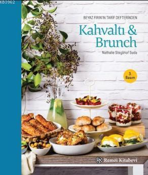 Beyaz Fırın'ın Tarif Defterinden Kahvaltı & Brunch
