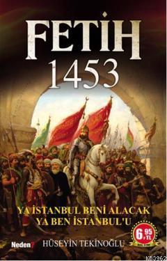 Fetih 1453; Ya İstanbul Beni Alacak Ya Ben İstanbul'u