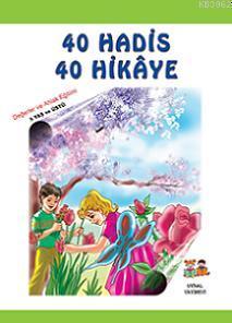 40 Hadis 40 Hikaye; 5+ Yaş