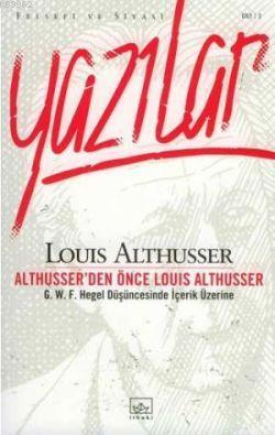 Althusser'den Önce Louis Althusser
