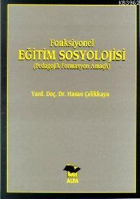 Eğitim Sosyolojisi; Pedagojik Formasyon Amaçlı