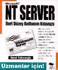 NT Server İleri Düzey Kullanım Kılavuzu; Uzmanlar İçin