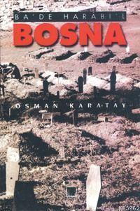 Bosna - Ba'de Harabil