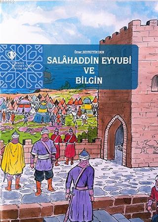 Selahaddin Eyyubi ve Bilgin
