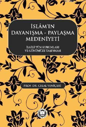 İslamın Dayanışma Paylaşma Medeniyeti