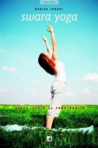 Swara Yoga - Nefes, Zihin ve Farkındalık