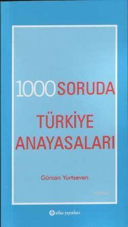1000 Soruda Türkiye Anayasaları