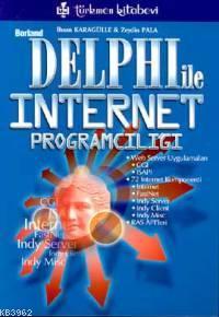 Borland Delphi İle İnternet Programcılığı