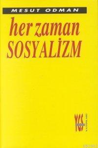 Her Zaman Sosyalizm