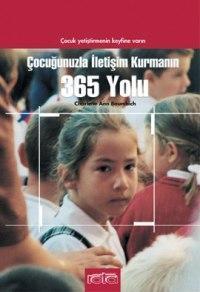 Çocuğunuzla İletişim Kurman. 365 Yolu
