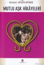 Mutlu Aşk Hikayeleri