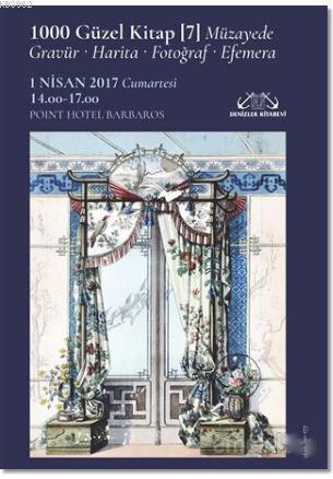 1000 Güzel Kitap - 7; Müzayede-Gravür-Harita-Fotoğraf-Efemera