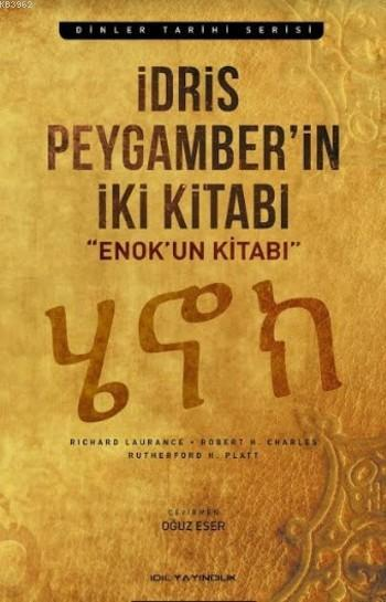 İdris Peygamberin İki Kitabı; Enok'un Kitabı