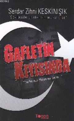 Gafletin Kıyısında; Tarihe Not Düşen Bir Kitap
