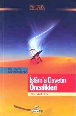 İslam'a Davetin Öncelikleri; Ferdi Davet Fıkhı