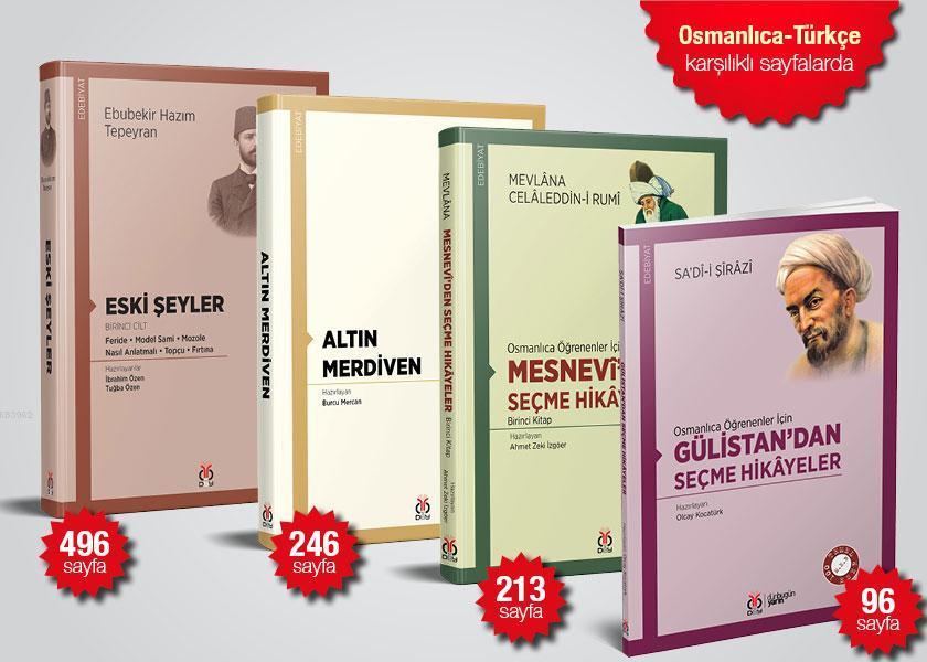 Osmanlıca Öğrenenler İçin Kolay Okuma Kitapları Seti (Osmanlıca-Türkçe Karşılıklı Sayfalarda)