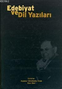 Edebiyat ve Dil Yazıları; Mustafa İsen'e Armağan