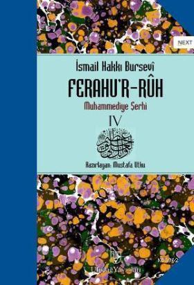 Ferahu'r - Ruh; Muhammediye Şerhi 4