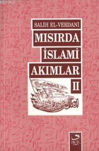 Mısır'da İslamî Akımlar 2