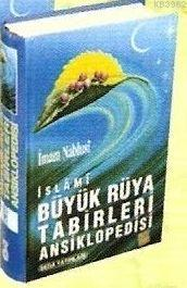 Büyük Rüya Tabirleri Ansiklopedisi (1.hm, B.boy)