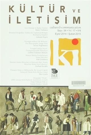 Kültür ve İletişim Dergisi Sayı: 34