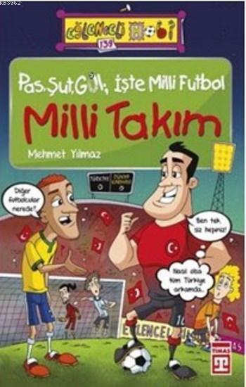 Milli Takım; Pas Şut Gol İşte Milli Futbol