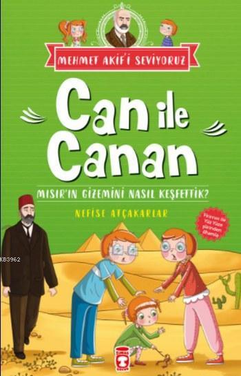 Can ile Canan; Mısır'ın Gizemini Nasıl Keşfettik