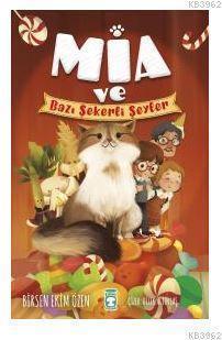 Mia ve Bazı Şekerli Şeyler