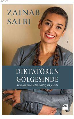 Diktatörün Gölgesinde; Saddam Döneminde Genç Bir Kadın
