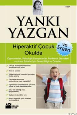 Hiperaktif Çocuk Okulda ve Ergen
