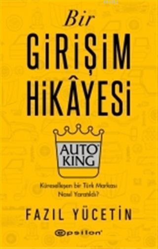 Bir Girişim Hikayesi - Auto King