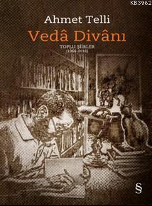 Veda Divanı; Toplu Şiirler (1966-2016)