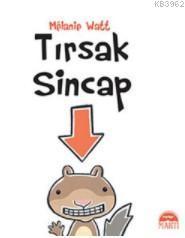 Tırsak Sincap (Ciltli)