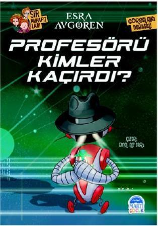 Profesörü Kimler Kaçırdı?