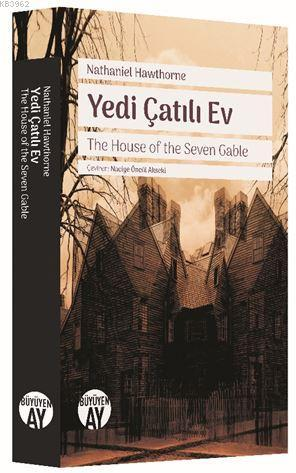 Yedi Çatılı Ev; The House of the Seven Gable