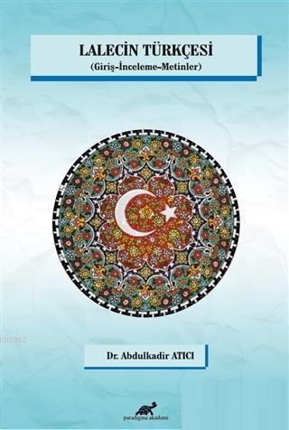 Lalecin Türkçesi Giriş - İnceleme - Metinler