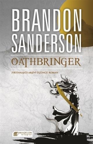 Oathbringer Fırtınaışığı Arşivi Üçüncü Roman